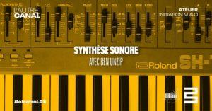 Atelier #electroLAB • La synthèse sonore, avec Unzip